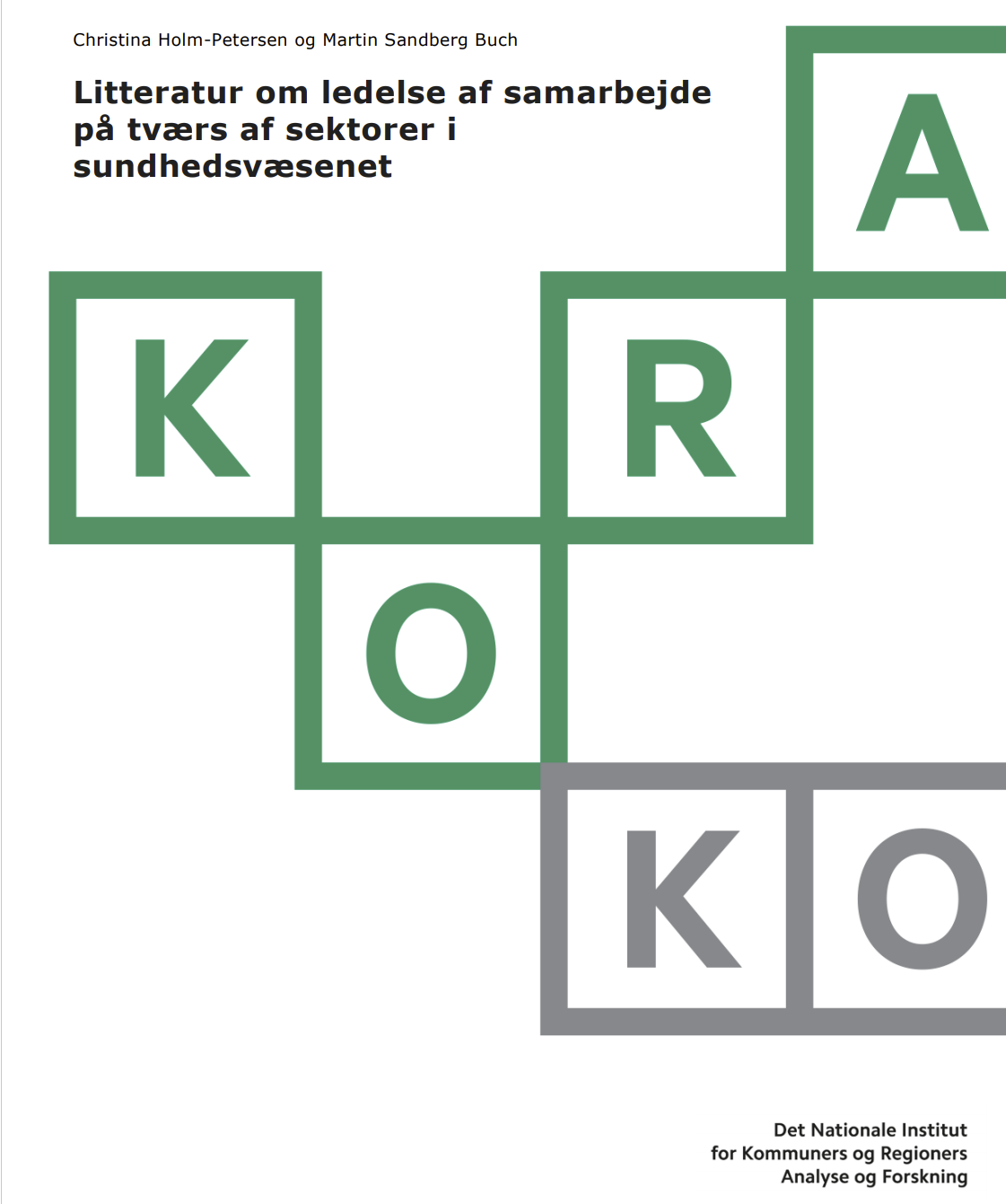 Litteratur om ledelse af samarbejde  på tværs af sektorer i  sundhedsvæsenet
